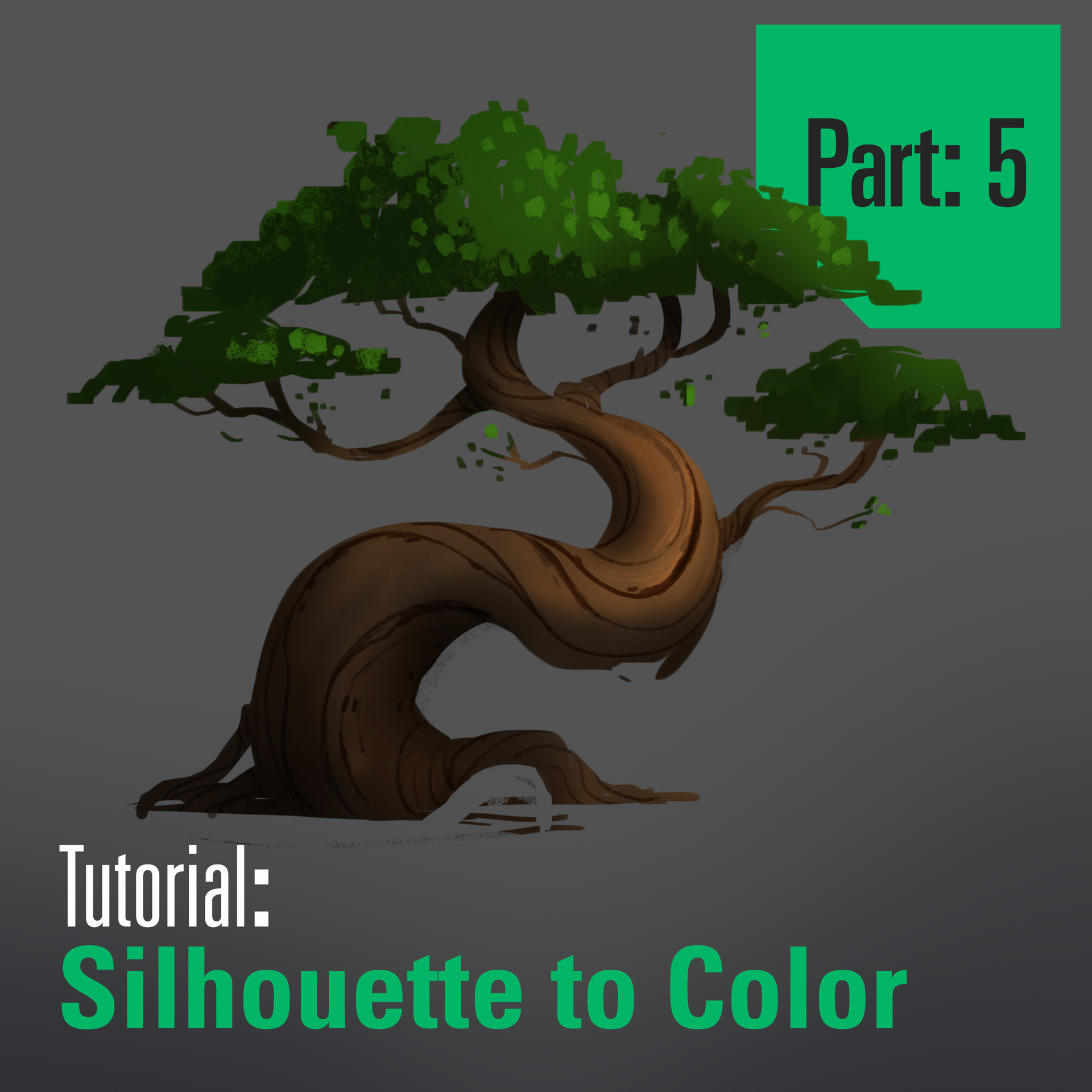 Tree Tutorial - Silhouette to Color - Part 5
