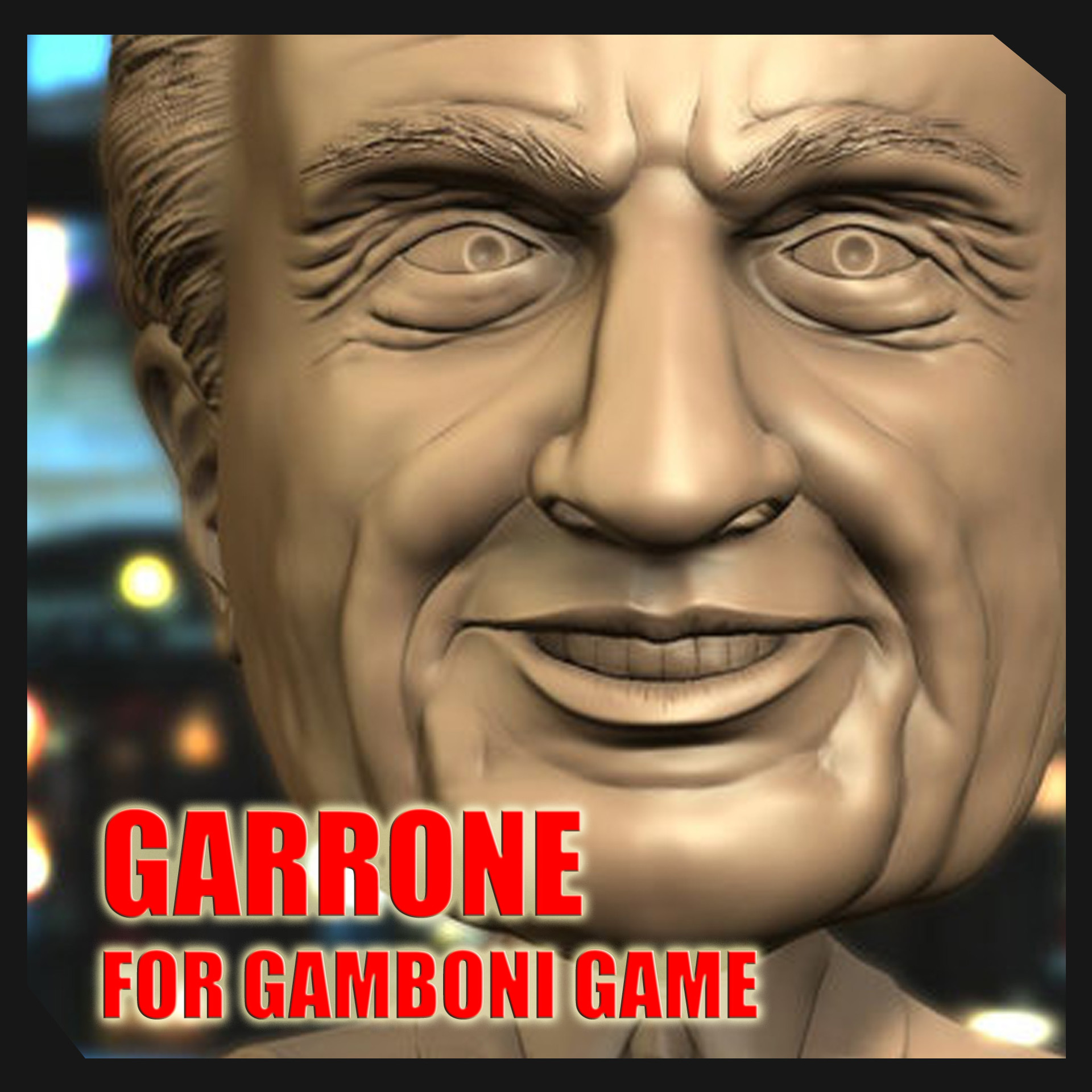 Garrone for Gamboni Game By Sergio Mengual