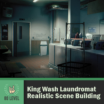 80.lvl Article - King Wash Laundromat: Realistic Scene Building in UE4