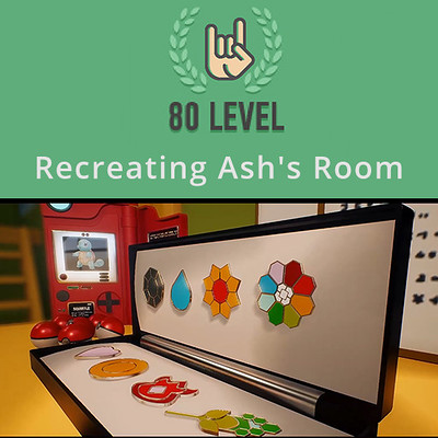 80.lv Interview - Recreating Ash's Room from Pokémon