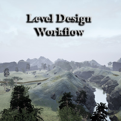Level design workflow Rocky Riverside