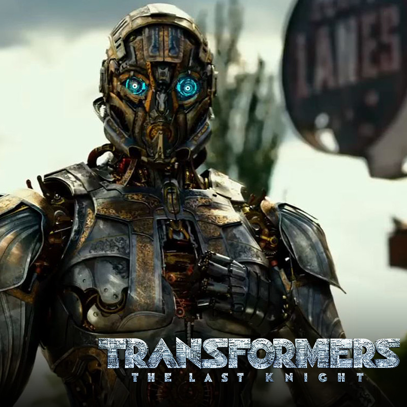 Transformers: The Last Knight -International