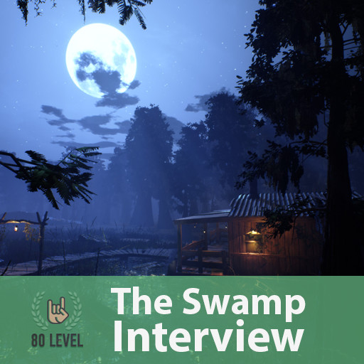 80.LV Article , Interview of The Swamp Environment on UE4