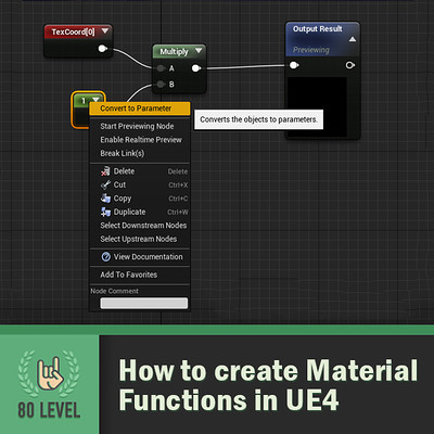 80.lvl Article - How to create Material Function in UE4
