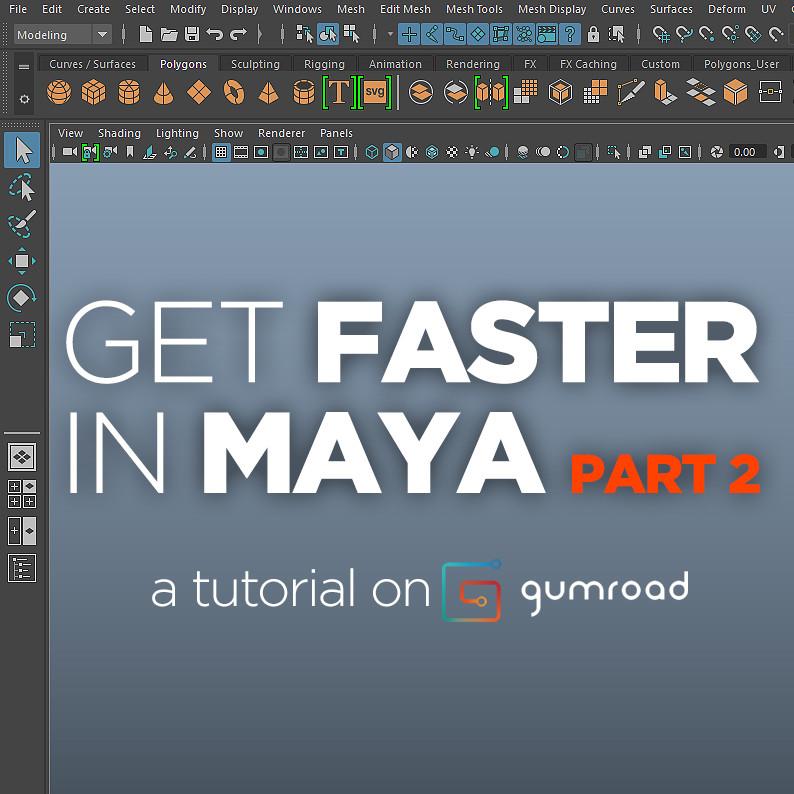 ArtStation - Get Faster in Maya Part 2 0, Wiktor Öhman