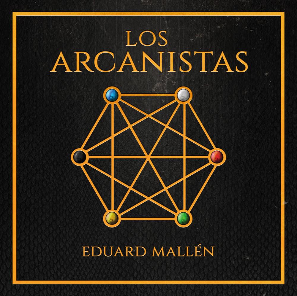 Los Arcanistas / Els Arcanistes