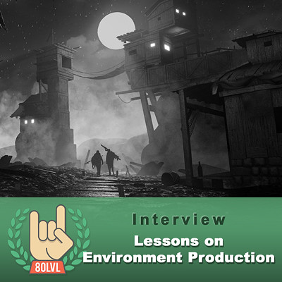 80 Level Interview: Lessons on Environment Production