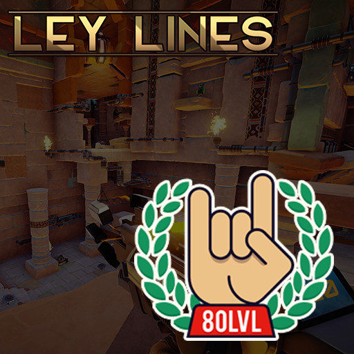 Ley Lines - Seven Week Game Project - 80 level article