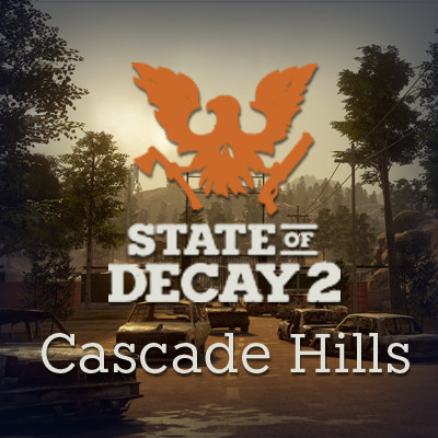 State Of Decay 2 - Cascade Hills