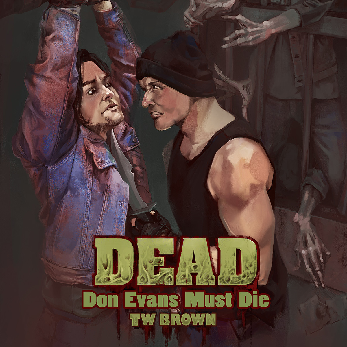 DEAD Don Evans Must Die