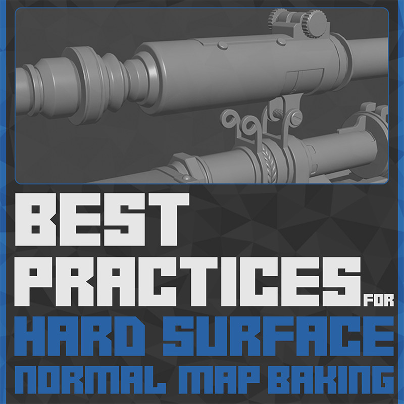 ArtStation - Best Practices - Hard Surface Normal Map Baking