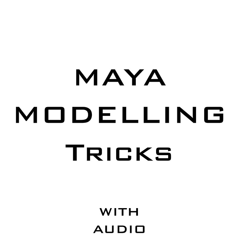 Maya Modelling Tricks WIth Audio