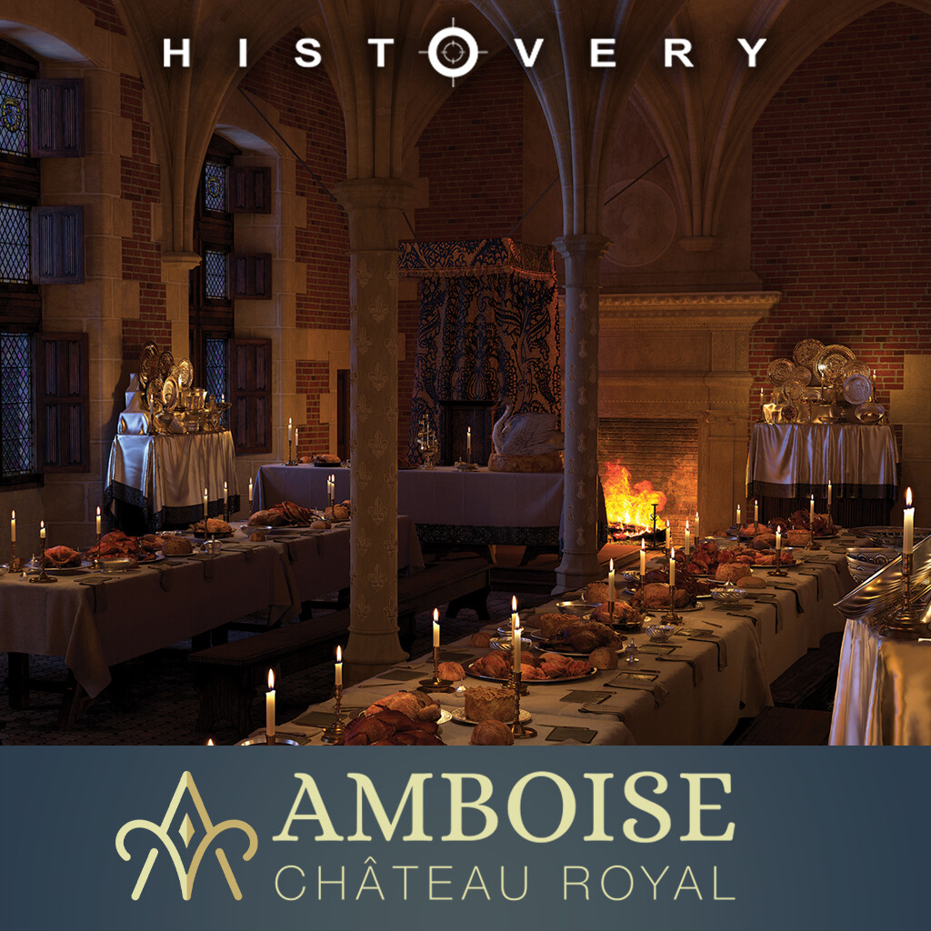 Chateau d'Amboise- Banquet in the Great Hall