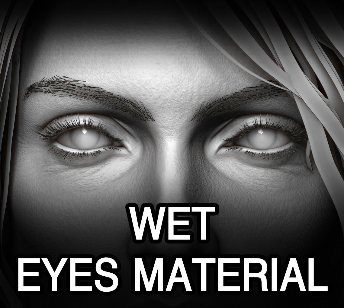 ArtStation - Wet Eyes Material, James K