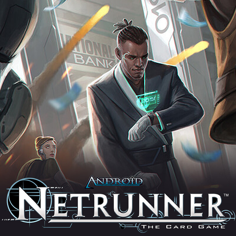 Android: Netrunner - Bank Job