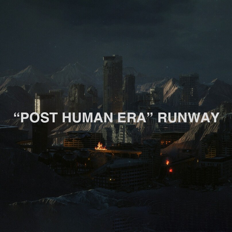 "C2H4 ""POST HUMAN ERA"" RUNWAY VISUAL"