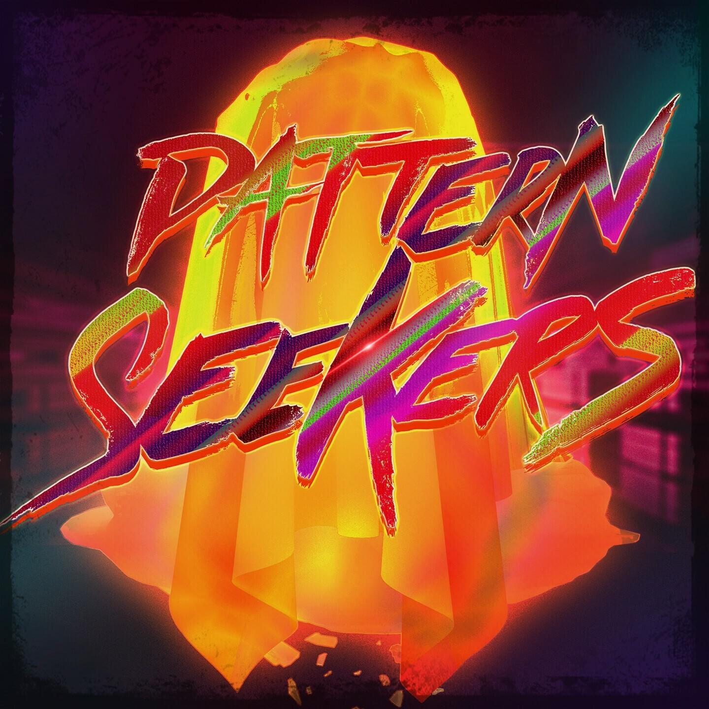 🚩  Pattern Seekers  🚩
