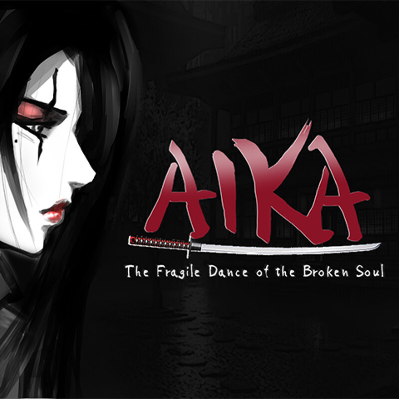 AIKA - The Fragile Dance of the Broken Soul [Work In Progress]