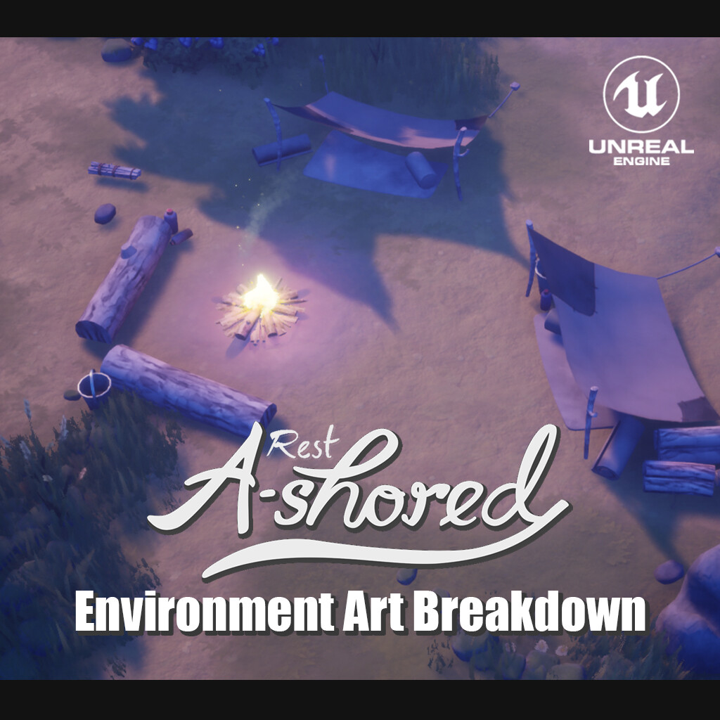 Rest Ashored - Environment Art Breakdown