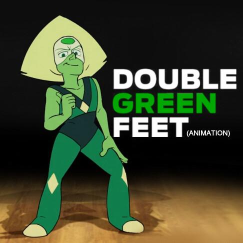 DOUBLE GREEN FEET Animation (2018)