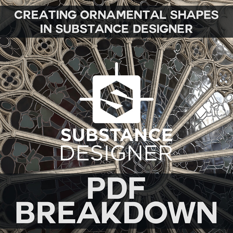 PDF Breakdown - Creating Ornamental Shapes in Substance Designer