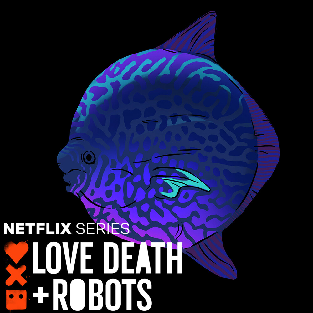 LOVE DEATH + ROBOTS - Fish Night -  Fish Disk & other fish