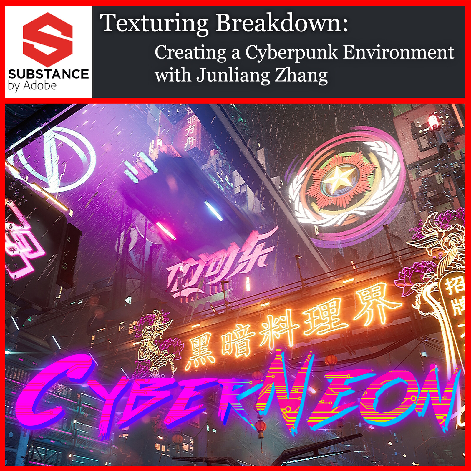 Adobe Substance Article Texturing Breakdown – Creating a Cyberpunk Environment with Junliang Zhang