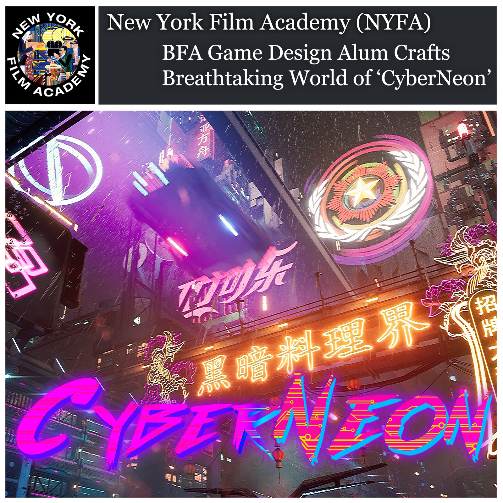 New York Film Academy BFA Game Design Alum Crafts Breathtaking World of 'CyberNeon' by Scott Rogers