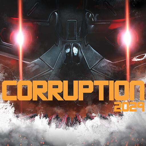 Corruption 2029 - Marketing Art