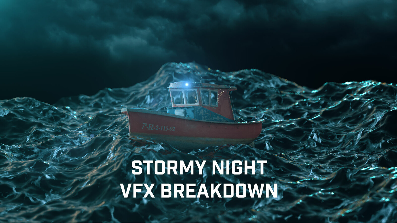 STORMY NIGHT - VFX BREAKDOWN