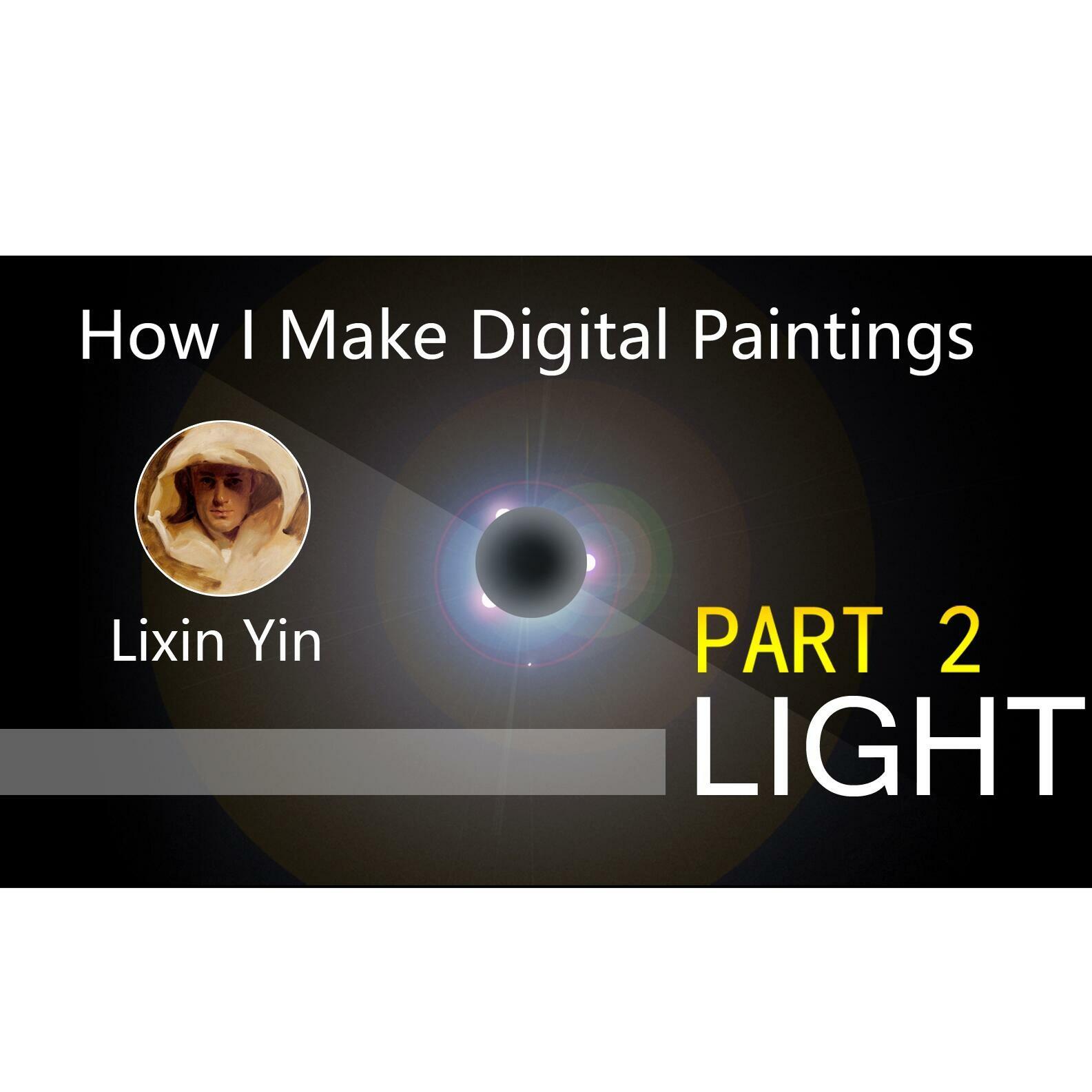 How I Make Digital Paintings | Light - part 2