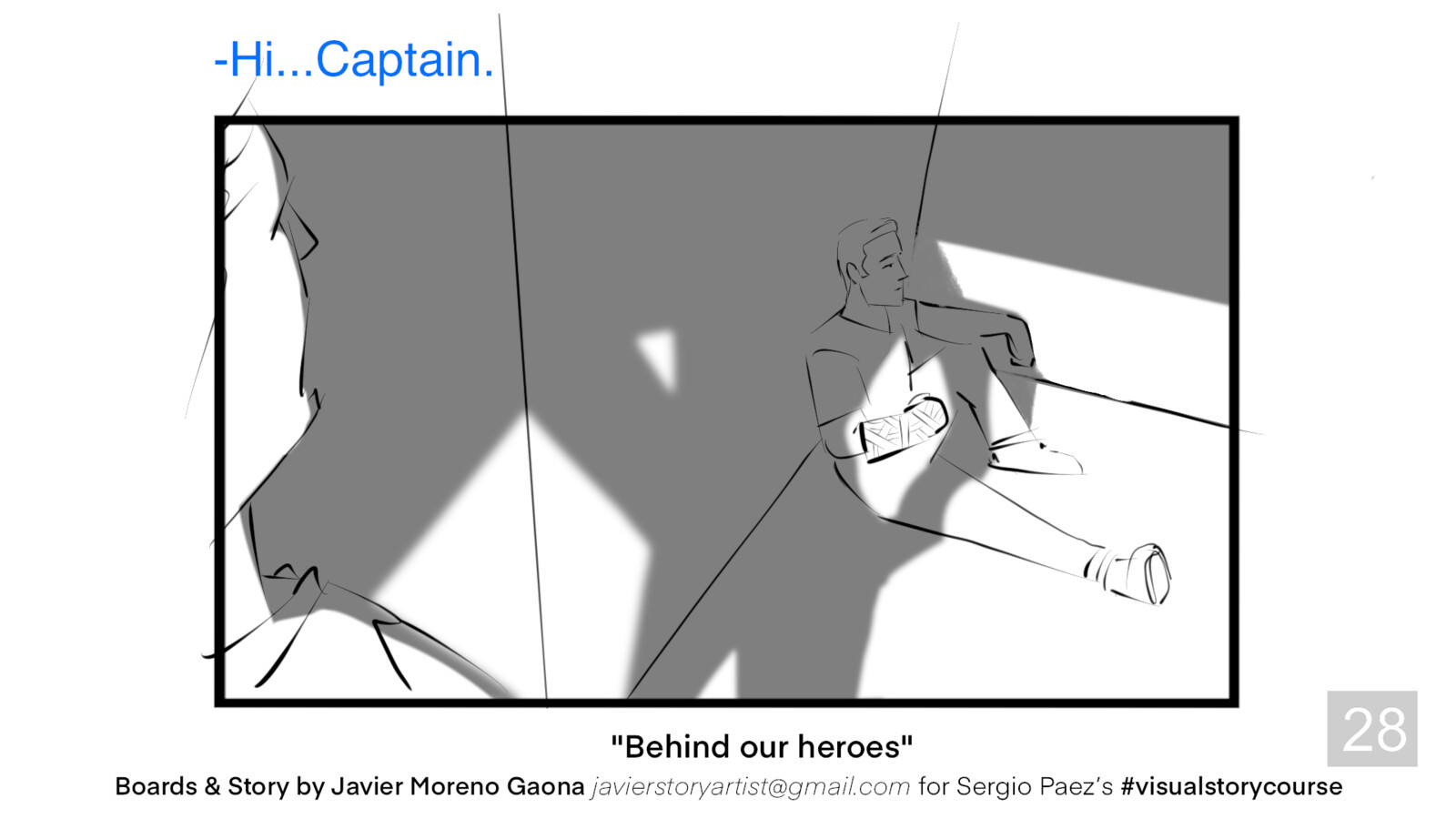 Behind our Heroes. Storyboard