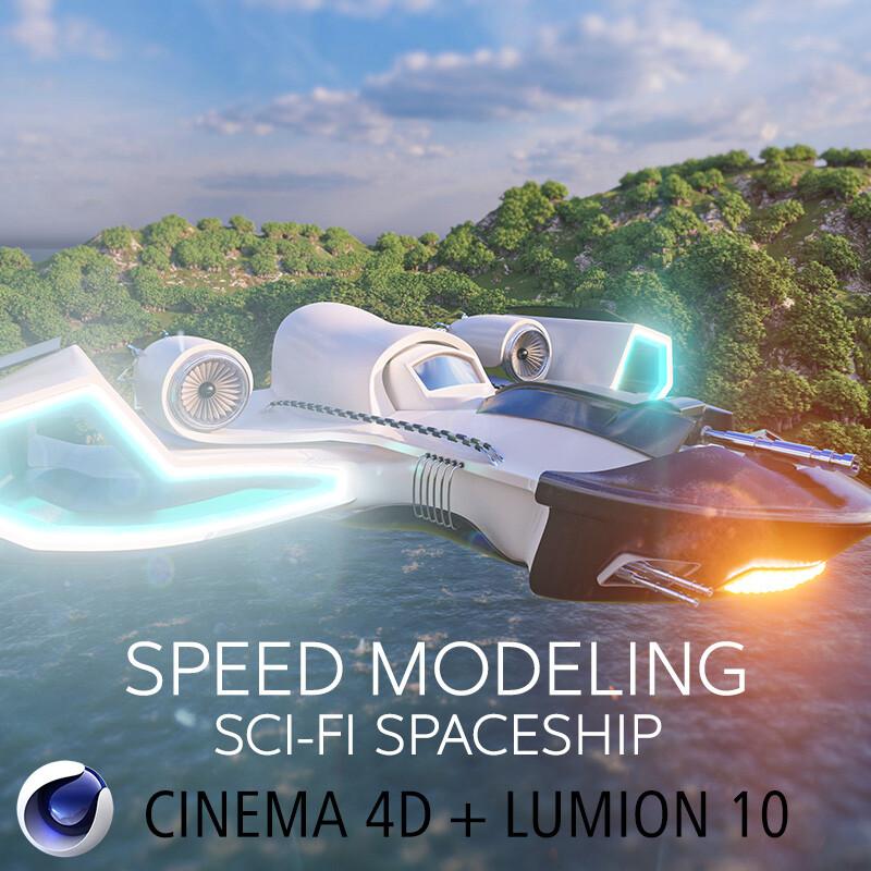 Speed Modeling Sci-fi Spaceship - Cinema4D & Lumion 10