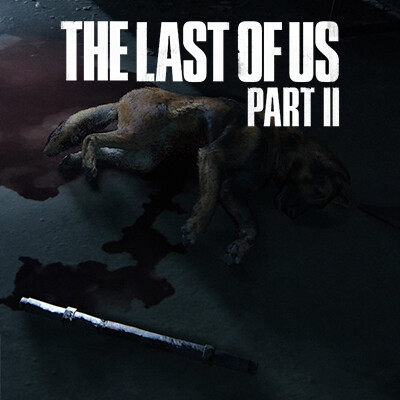 SPOILER WARNING: The Last of Us Part II: Find Dog; Mature Content