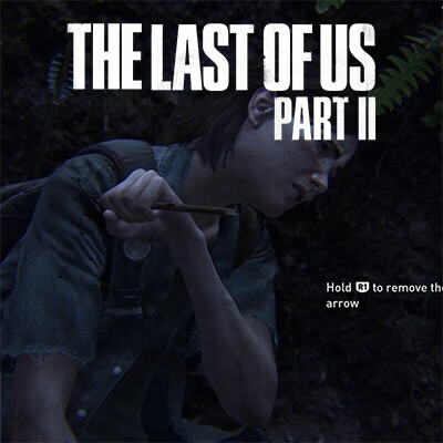 The Last of Us Part II: Arrow Hit; Mature Content