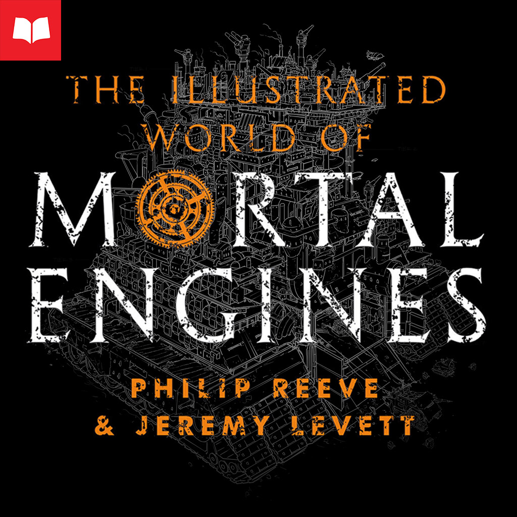 The Illustrated World of Mortal Engines - London 480 T.E. (Traction Era)