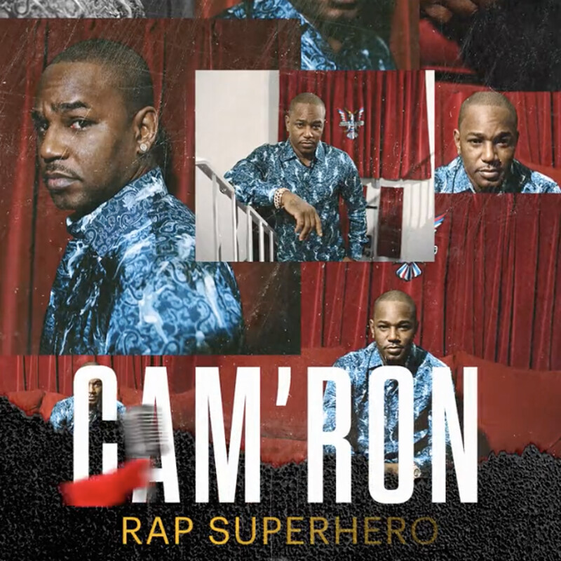 CAM'RON | RAP SUPERHERO