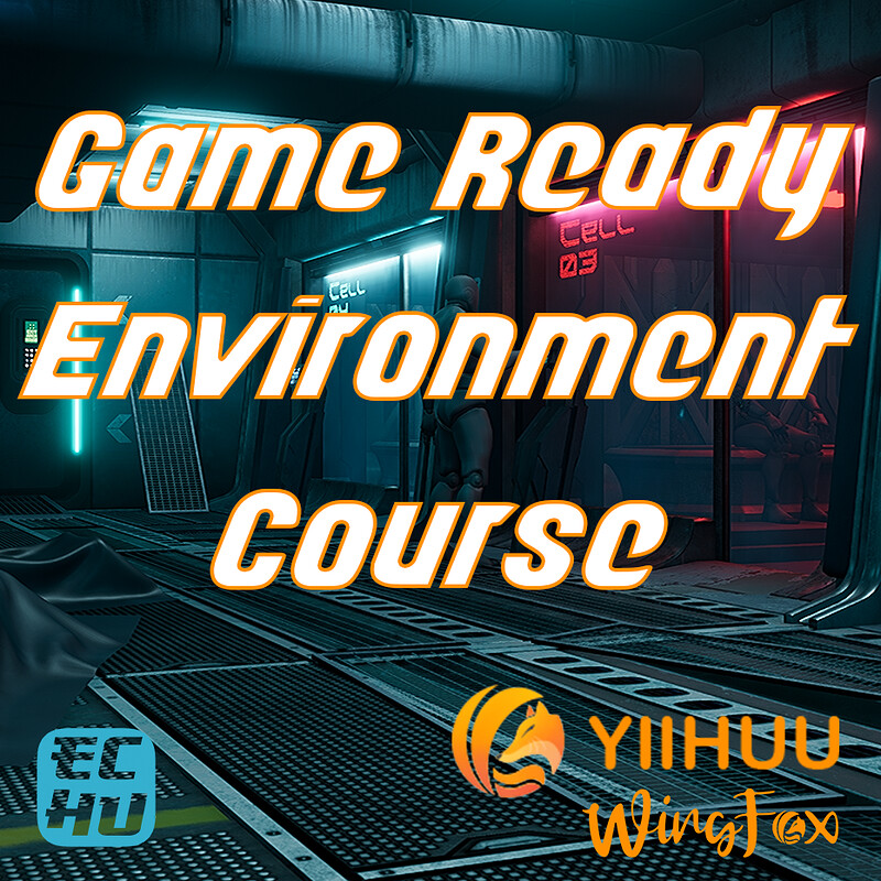 Game-Ready Environment Course