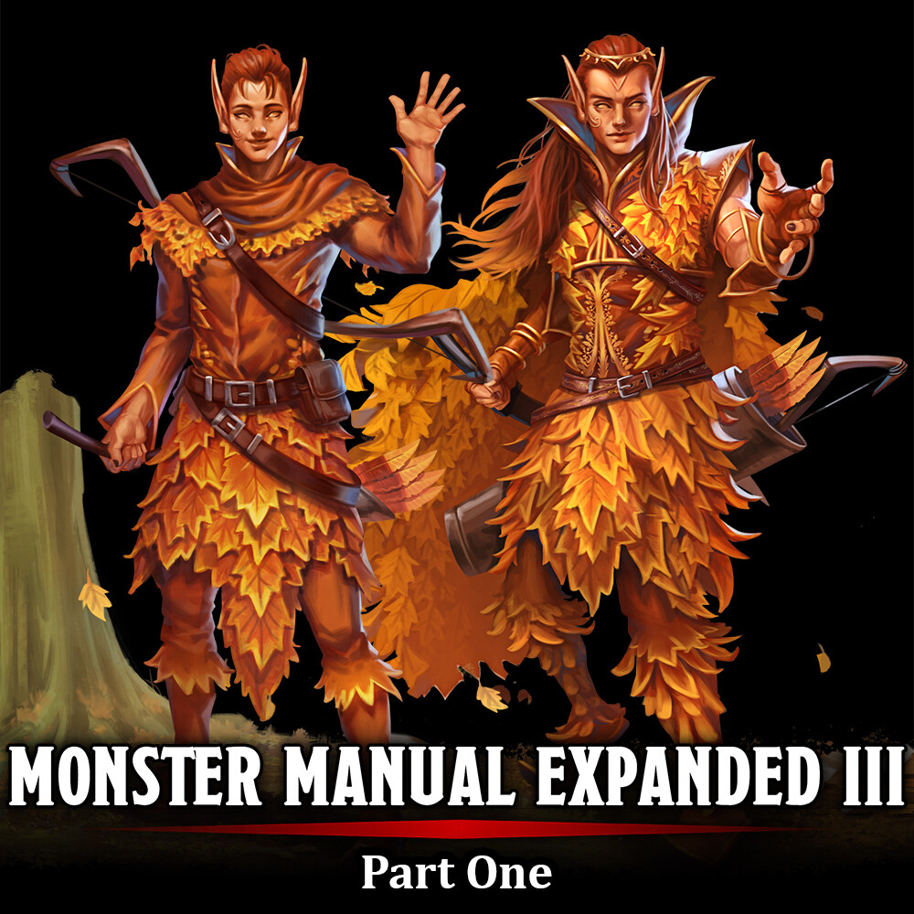 Monster Manual Expanded III - Part One