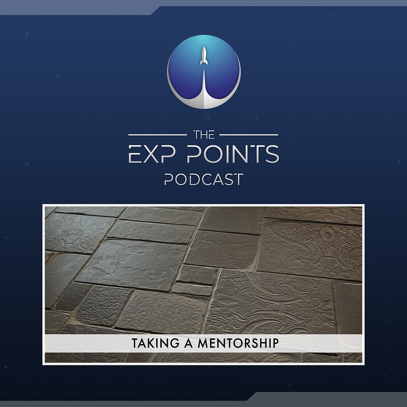 EXP Podcast Episode 24 - Taking a Mentorship