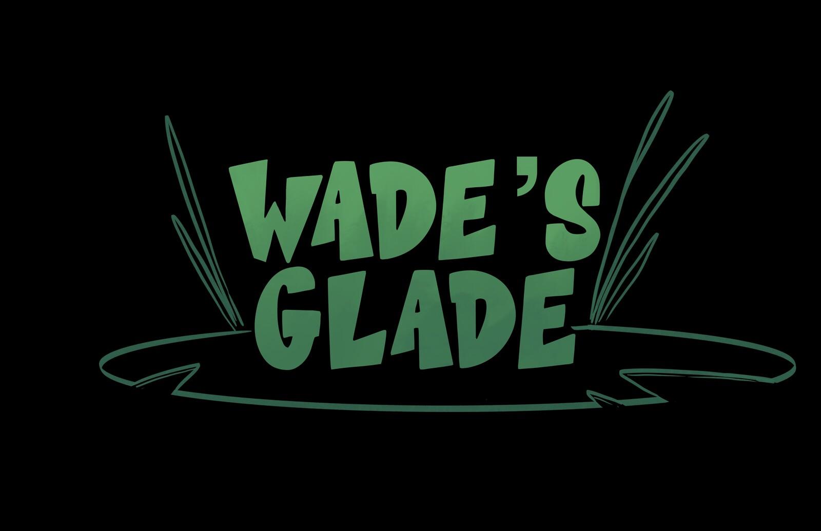 Wade's Glade Pilot - Scene 7-10
