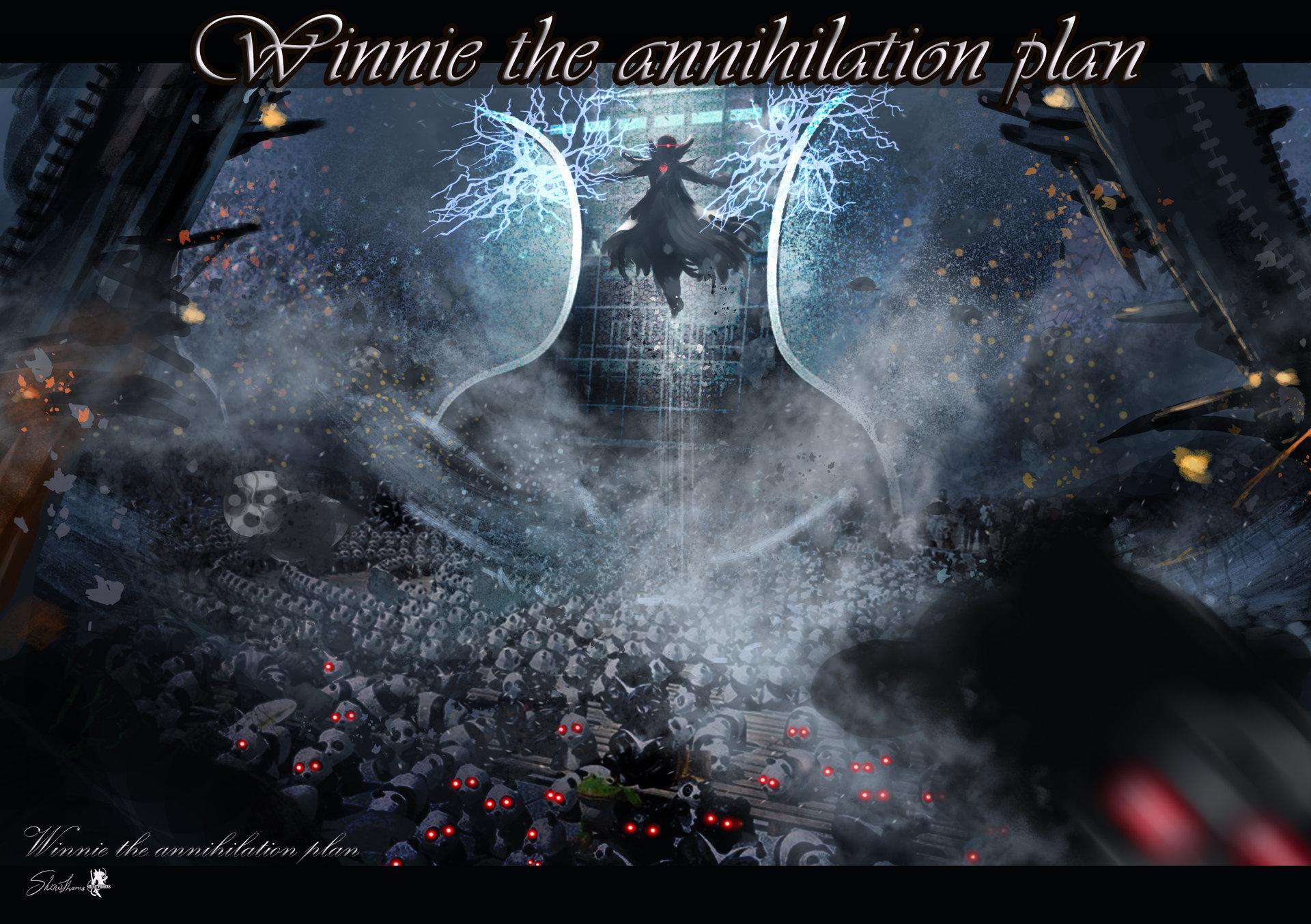 Winnie the annihilation plan