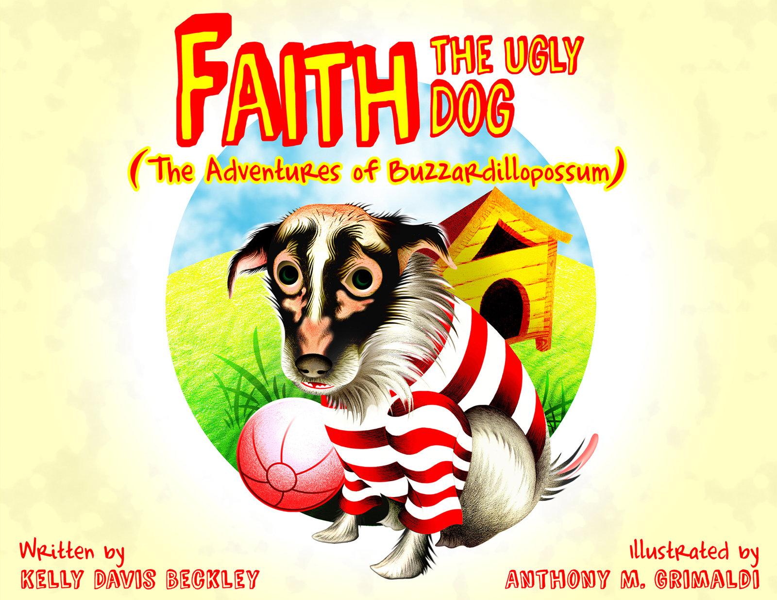 Faith, the Ugly Dog / Cover