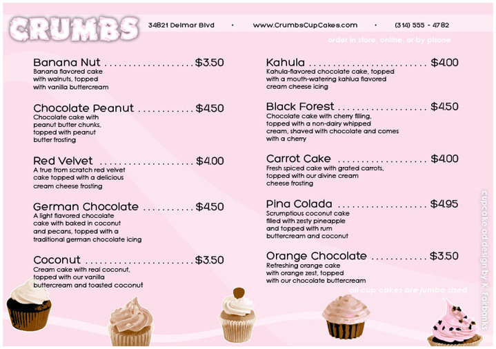 Menu inside: designed and created by K. Fairbanks. Media: InDesign (for page layout) and Illustrator (for drawings of cup cakes)