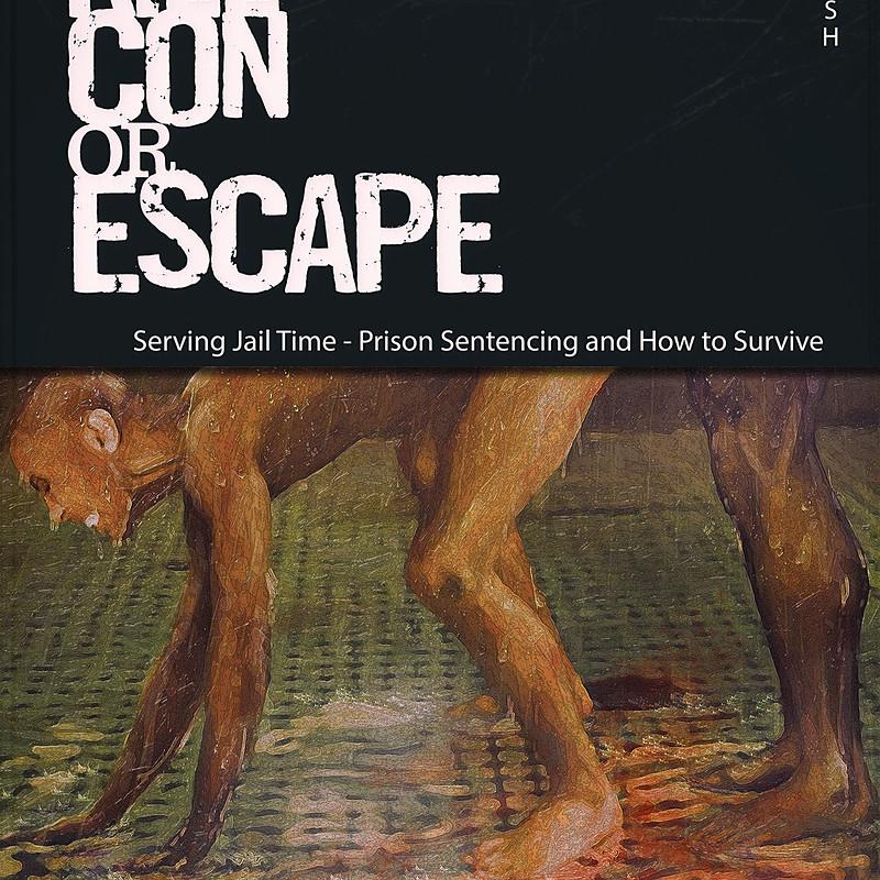 Submit, Kill, Con or Escape Book Cover