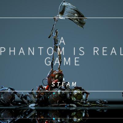 this Steamgame  《phantomisreal》