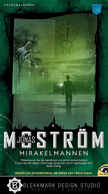 Jonas Moström - Mirakelmannen