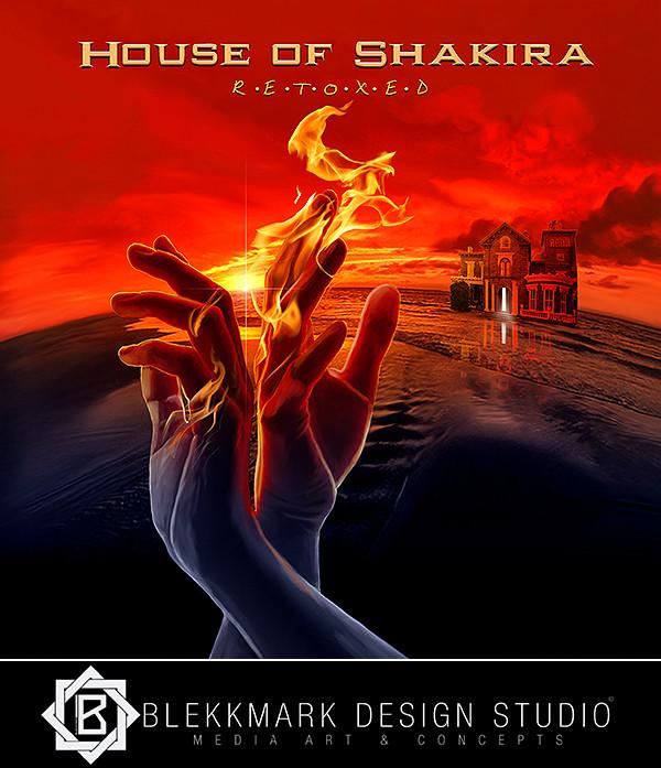 House of Shakira - Retoxed