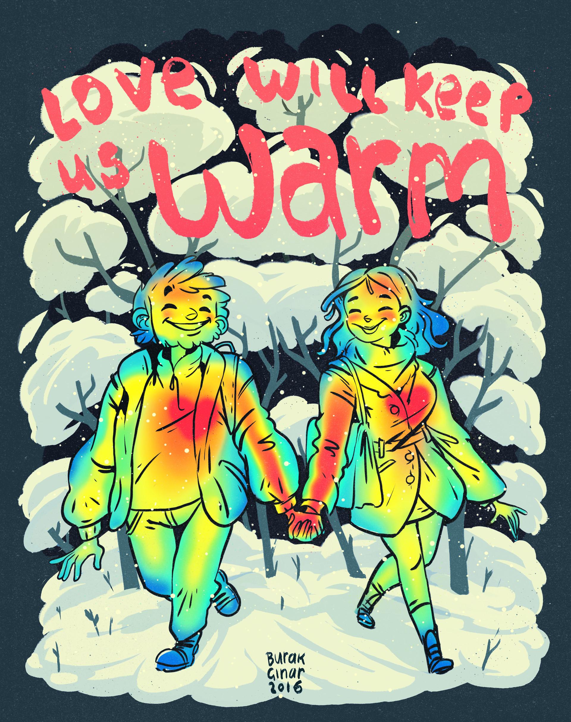 Burak cinar love will keep you warm