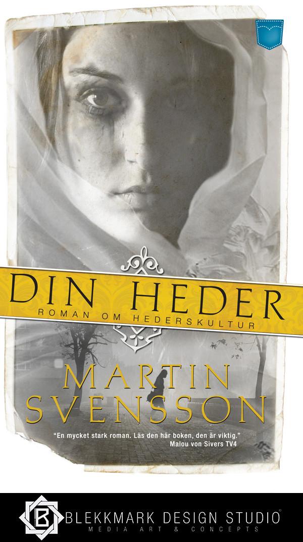 Martin Svensson - Din Heder